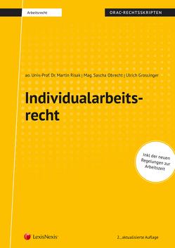 Individualarbeitsrecht (Skriptum) von Grossinger,  Ulrich, Obrecht,  Sascha, Risak,  Martin