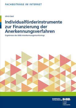 Individualförderinstrumente zur Finanzierung der Anerkennungsverfahren von Best,  Ulrich