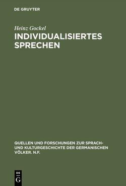 Individualisiertes Sprechen von Gockel,  Heinz