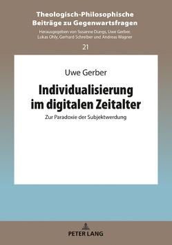 Individualisierung im digitalen Zeitalter von Gerber,  Uwe
