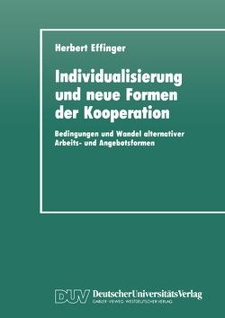 Individualisierung und neue Formen der Kooperation von Effinger,  Herbert