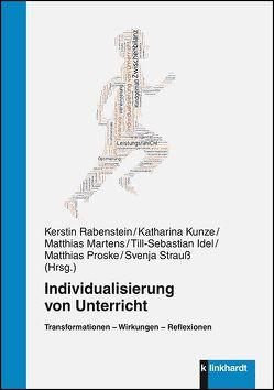 Individualisierung von Unterricht von Idel,  Till-Sebastian, Kunze,  Katharina, Martens,  Matthias, Proske,  Matthias, Rabenstein,  Kerstin, Strauß,  Svenja