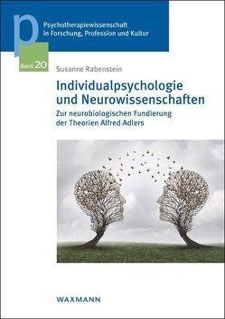 Individualpsychologie und Neurowissenschaften von Rabenstein,  Susanne