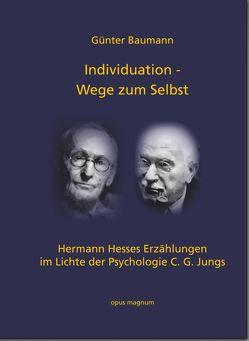 Individuation – Wege zum Selbst von Baumann,  Günter