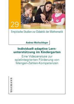 Individuell-adaptive Lernunterstützung im Kindergarten von Wullschleger,  Andrea