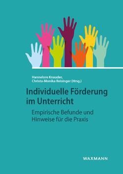 Individuelle Förderung im Unterricht von Knauder,  Hannelore, Reisinger,  Christa Monika