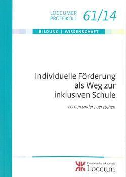 Individuelle Förderung als Weg zur inklusiven Schule von Behrensen,  Birgit, Grimm,  Andrea, Lotze,  Miriam, Solzbacher,  Claudia