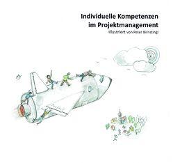 Individuelle Kompetenzen im Projektmanagement von Birnstingl,  Peter