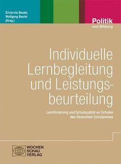Individuelle Lernbegleitung und Leistungsbeurteilung von Beutel,  Silvia-Iris, Beutel,  Wolfgang