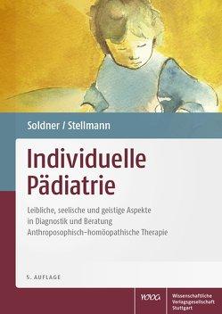 Individuelle Pädiatrie von Soldner,  Georg, Stellmann,  Hermann Michael