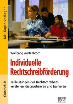 Individuelle Rechtschreibförderung von Wertenbroch,  Wolfgang