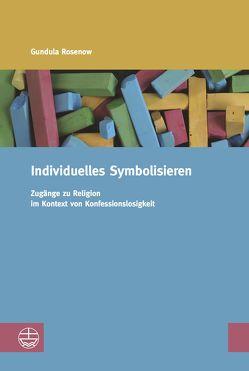 Individuelles Symbolisieren von Rosenow,  Gundula