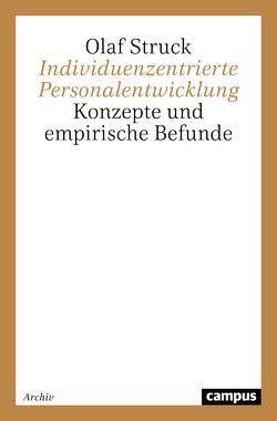 Individuenzentrierte Personalentwicklung von Struck,  Olaf