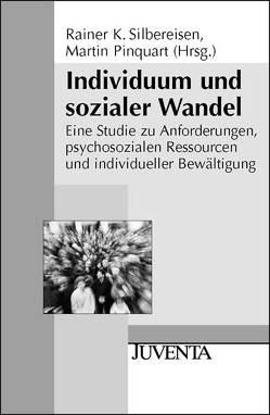 Individuum und sozialer Wandel von Pinquart,  Martin, Silbereisen,  Rainer K