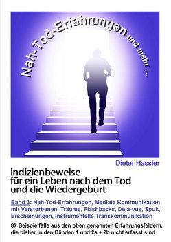 Indizienbeweise für ein Leben nach dem Tod und die Wiedergeburt von Hassler,  Dieter