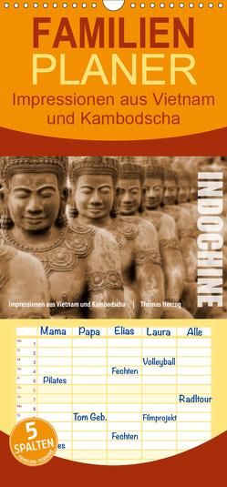 INDOCHINE – Familienplaner hoch (Wandkalender 2020 , 21 cm x 45 cm, hoch) von Herzog,  Thomas, www.bild-erzaehler.com