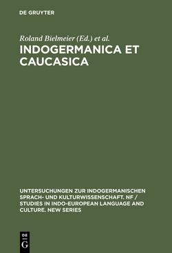 Indogermanica et Caucasica von Bielmeier,  Roland, Lanszweert,  René, Stempel,  Reinhard
