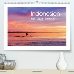 Indonesien. Bali – Java – Sulawesi (Premium, hochwertiger DIN A2 Wandkalender 2021, Kunstdruck in Hochglanz) von Werner,  Reinhard