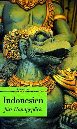 Indonesien fürs Handgepäck von Leitess,  Lucien