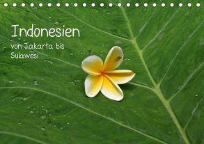 Indonesien von Jakarta bis Sulawesi (Tischkalender 2018 DIN A5 quer) von Hoschisan,  k.A.
