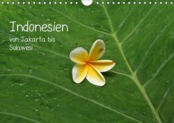 Indonesien von Jakarta bis Sulawesi (Wandkalender 2019 DIN A4 quer) von Hoschisan
