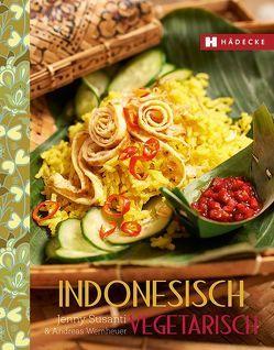 Indonesisch vegetarisch von Susanti,  Jenny, Wemheuer,  Andreas
