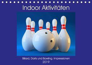 Indoor Aktivitäten. Billard, Darts und Bowling. Impressionen (Tischkalender 2019 DIN A5 quer) von Hurley,  Rose