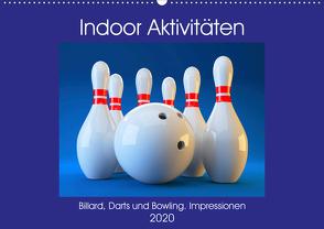 Indoor Aktivitäten. Billard, Darts und Bowling. Impressionen (Wandkalender 2020 DIN A2 quer) von Hurley,  Rose