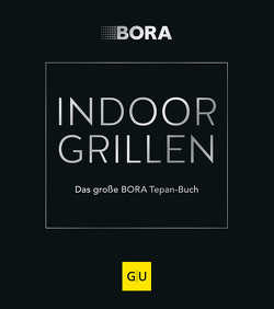 INDOOR GRILLEN von Auer,  Armin, Faber,  Thomas, Frank,  Ivana, Lutz,  Veronika, Raith,  Werner