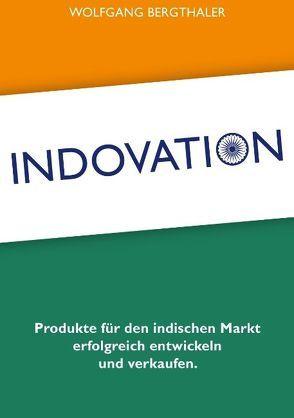 Indovation von Bergthaler,  Wolfgang