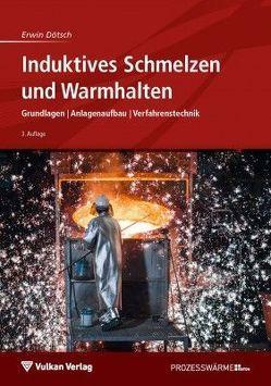 Induktives Schmelzen und Warmhalten von Dötsch,  Erwin