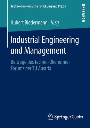 Industrial Engineering und Management von Biedermann,  Hubert