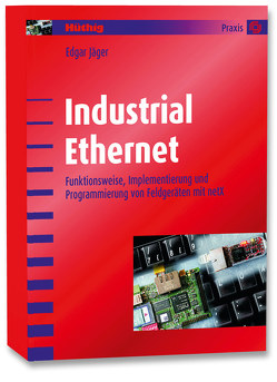 Industrial Ethernet von Jäger,  Edgar