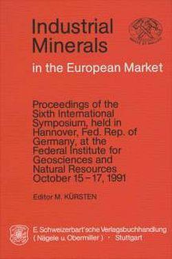 Industrial Minerals in the European Market von Kürsten,  Martin