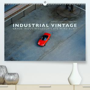 INDUSTRIAL VINTAGE – Graue Industriegeschichte wird bunt (Premium, hochwertiger DIN A2 Wandkalender 2020, Kunstdruck in Hochglanz) von Oelschläger,  Wilfried