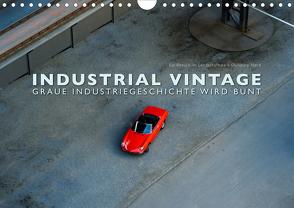 INDUSTRIAL VINTAGE – Graue Industriegeschichte wird bunt (Wandkalender 2020 DIN A4 quer) von Oelschläger,  Wilfried