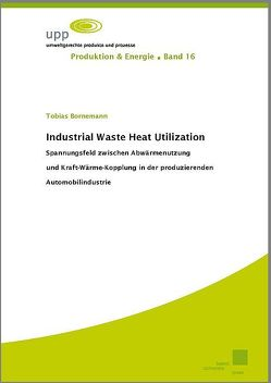 Industrial Waste Heat Utilization von Bornemann,  Tobias