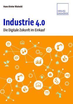 Industrie 4.0 von Blatecki,  Hans-Dieter