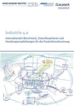 Industrie 4.0 von Heinz Nixdorf Institut,  Universität Paderborn, Werkzeugmaschinenlabor WZL der Rheinisch-Westfälischen Technischen Hochschule Aachen