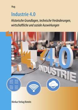 Industrie 4.0 von Hug,  Hartmut