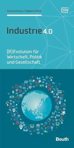 Industrie 4.0 – Buch mit E-Book von Pinnow,  Carsten, Schaefer,  Stephan
