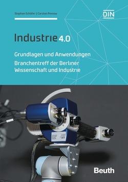 Industrie 4.0 – Grundlagen und Anwendungen von Pinnow,  Carsten, Schaefer,  Stephan