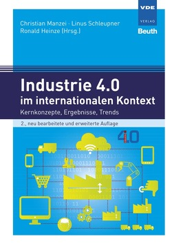 Industrie 4.0 im internationalen Kontext von Heinze,  Ronald, Manzei,  Christian, Schleupner,  Linus
