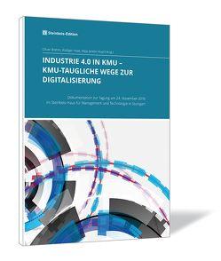 Industrie 4.0 in KMU – KMU-taugliche Wege zur Digitalisierung von Brehm,  Oliver, Haas,  Rüdiger, Jeretin-Kopf,  Maja