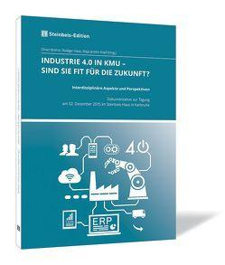 Industrie 4.0 in KMU – Sind Sie fit für die Zukunft? von Brehm,  Oliver, Haas,  Rüdiger, Jeretin-Kopf,  Maja
