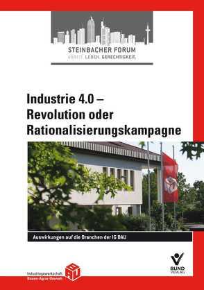 Industrie 4.0 – Revolution oder Rationalisierungskampagne von IG BAU