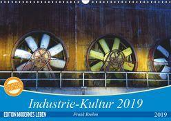 Industrie-Kultur 2019 (Wandkalender 2019 DIN A3 quer) von Brehm,  Frank