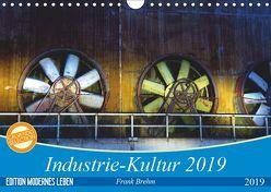 Industrie-Kultur 2019 (Wandkalender 2019 DIN A4 quer) von Brehm,  Frank