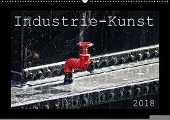 Industrie-Kunst 2018 (Wandkalender 2018 DIN A2 quer) von Hebgen,  Peter