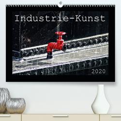 Industrie-Kunst 2020 (Premium, hochwertiger DIN A2 Wandkalender 2020, Kunstdruck in Hochglanz) von Hebgen,  Peter
